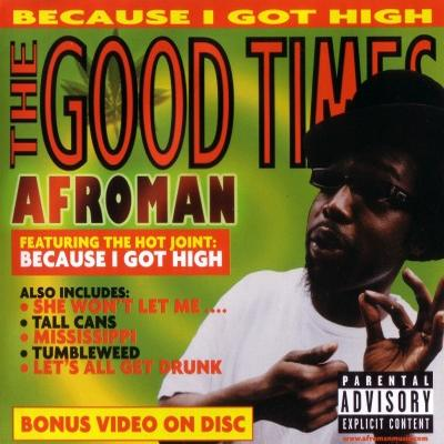 Download Afroman – The Good Times (2001) [FLAC] for free