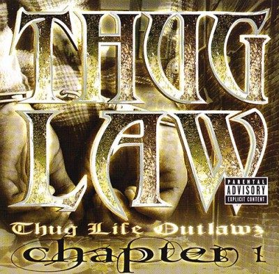 Outlawz Amp Thug Life Thug Law Chapter 1 2001 Cd Flac
