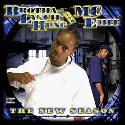 Download Brotha Lynch Hung Amp Mc Eiht The New Season