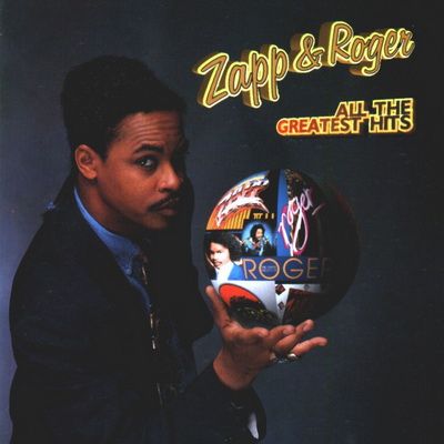 Zapp Amp Roger All The Greatest Hits 1993 Flac
