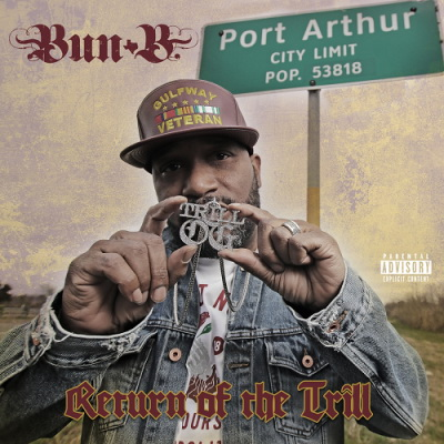 Download Bun B - Return Of The Trill (2018) [FLAC] for free