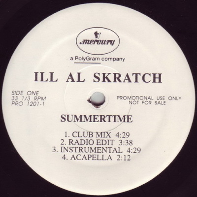 Ill Al Skratch – Summertime bw Dr  Feelgood (1995) (VLS) [Vinyl