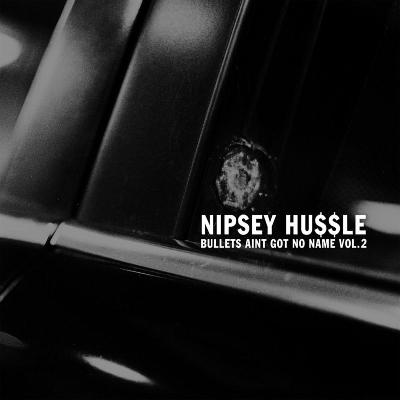 Download Nipsey Hussle - Bullets Ain't Got No Name Vol  2
